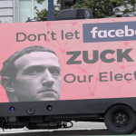 Mobile Billboard -- Don't ZUCK UP our elections